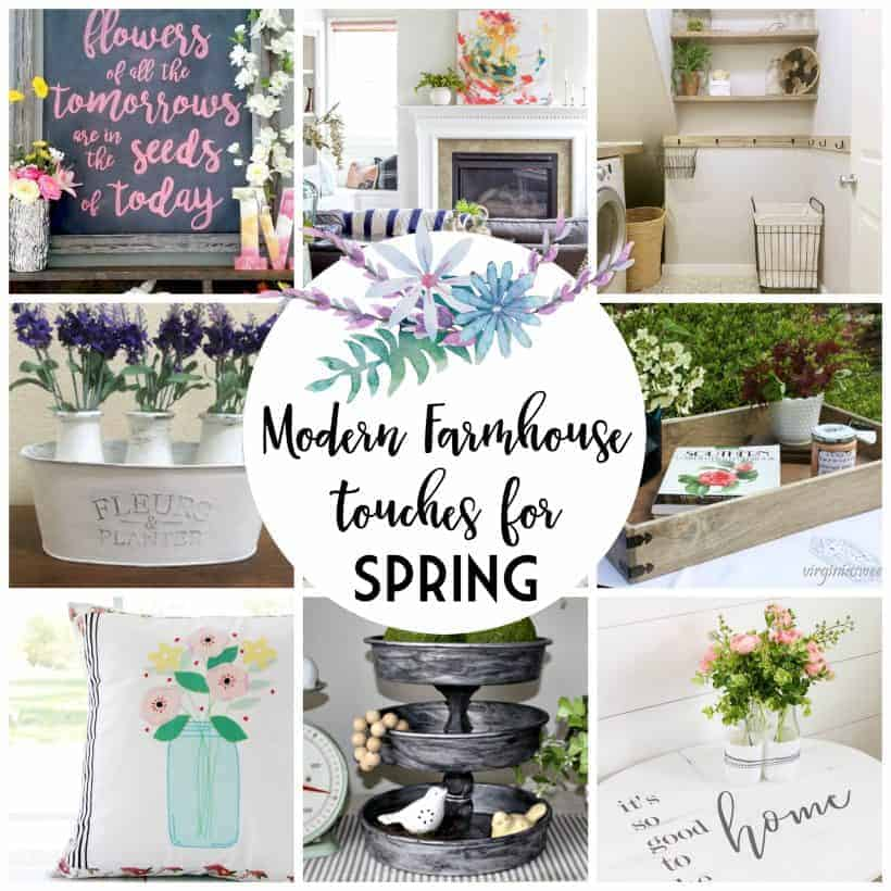 square collage with springy overlay including photos of 12 modern farmhouse touches for spring