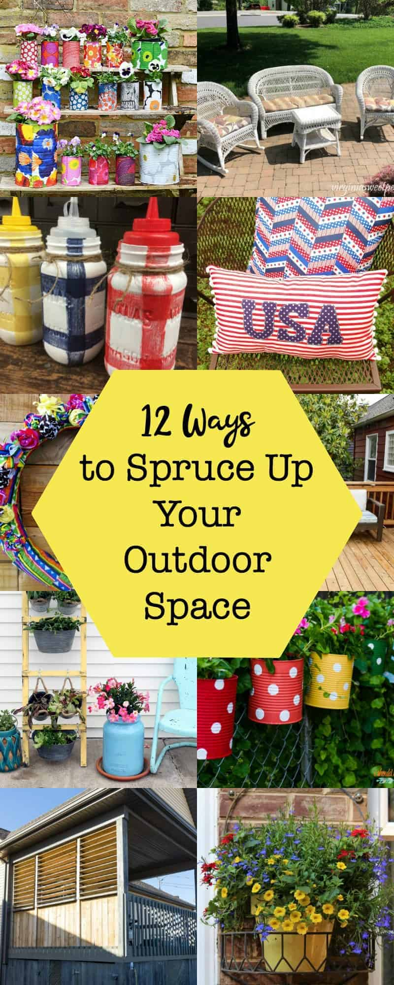 Vertical collage with yellow overlay of 12 ways to spruce up your outdoor living space