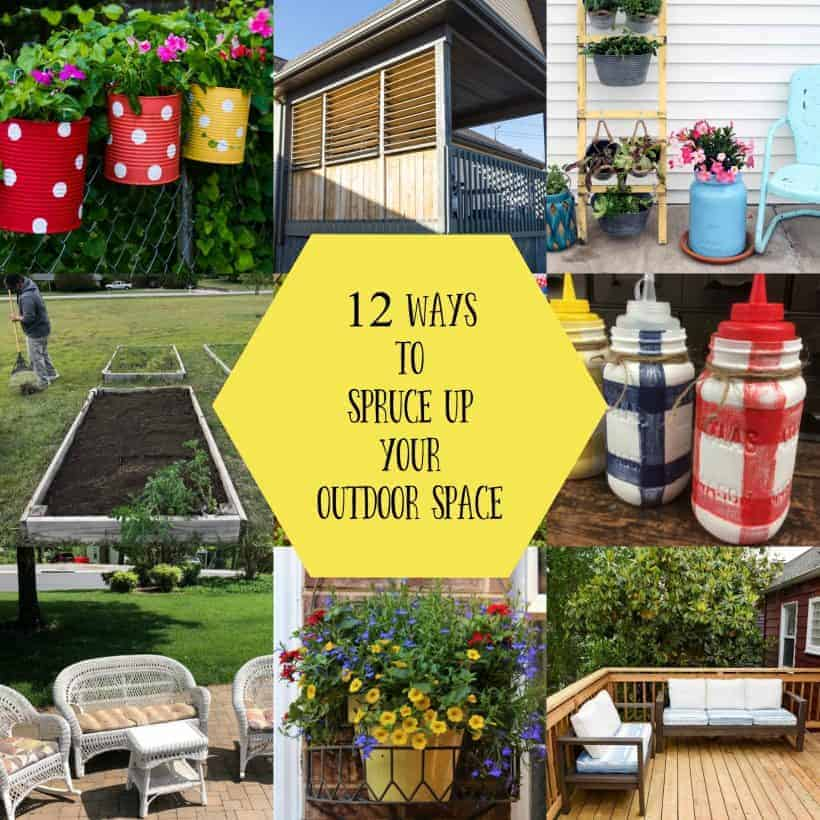 Square collage with yellow overlay of 12 ways to spruce up your outdoor living space