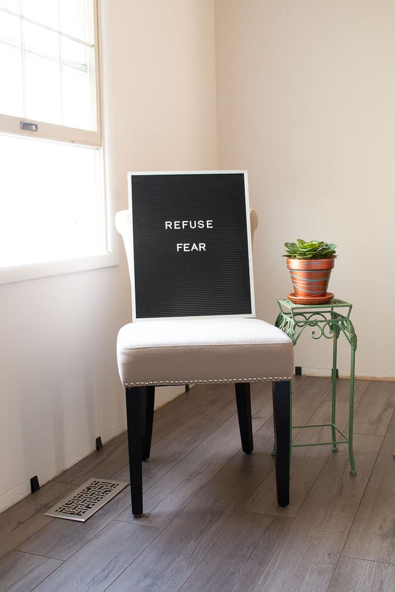 Letterboard with Words Refuse Fear - the one word that changed my life
