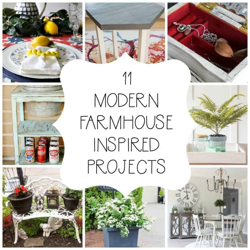 Collage of 11 modern farmhouse decor inspired projects