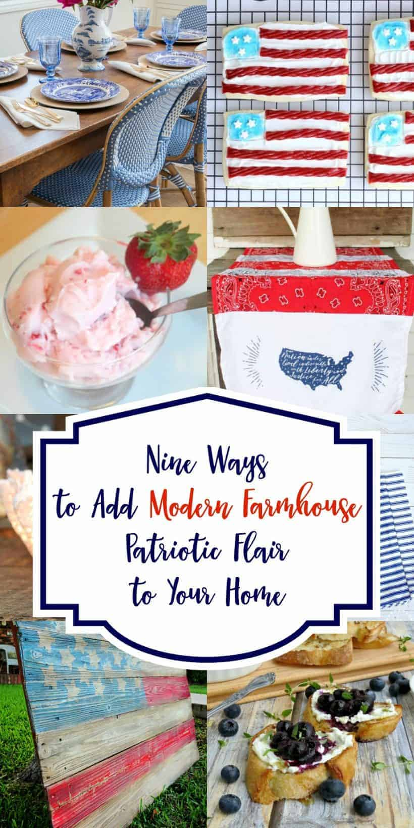 Long collage of modern farmhouse patriotic flair and inspiration for your home!