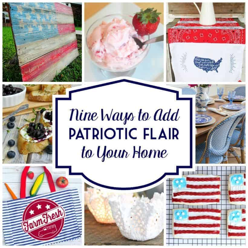 collage of patriotic farmhouse decor, recipes, and more