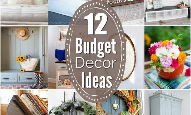 12 Inspiring Budget Friendly Decor Ideas