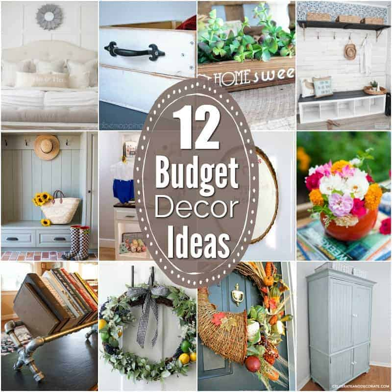 12 Inspiring Budget Friendly Decor Ideas