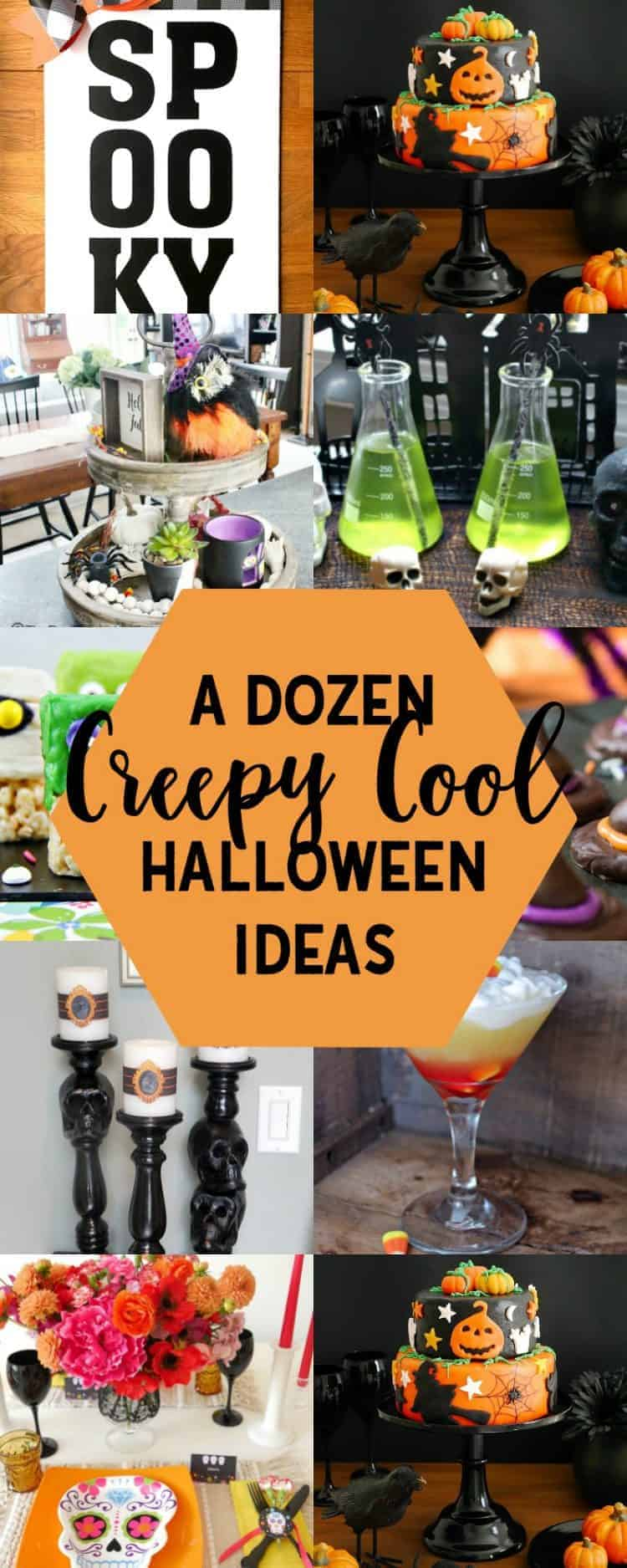 Collage of 12 Creepy Cool Halloween Ideas