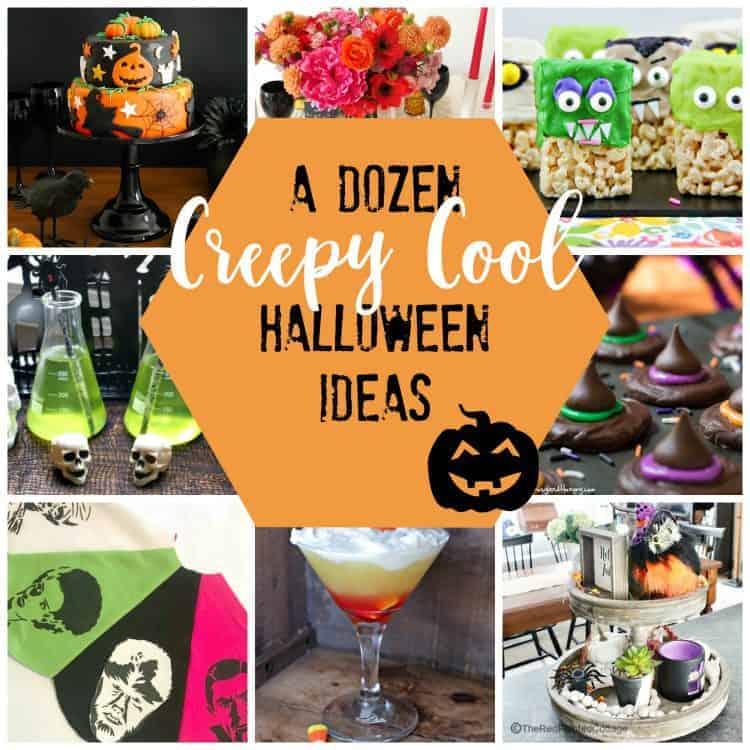 Collage of 12 Creepy Cool Halloween Ideas