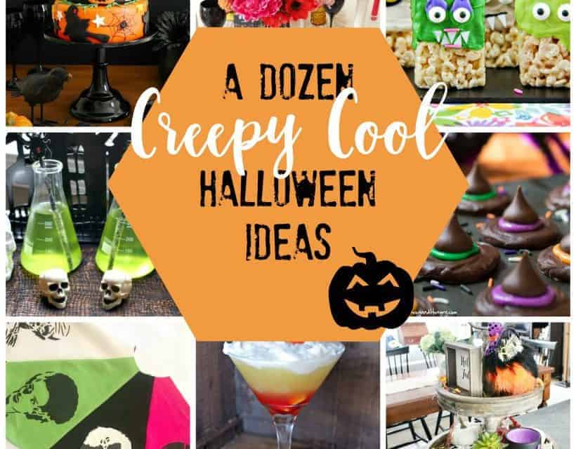 12 Creepy Cool Halloween Ideas