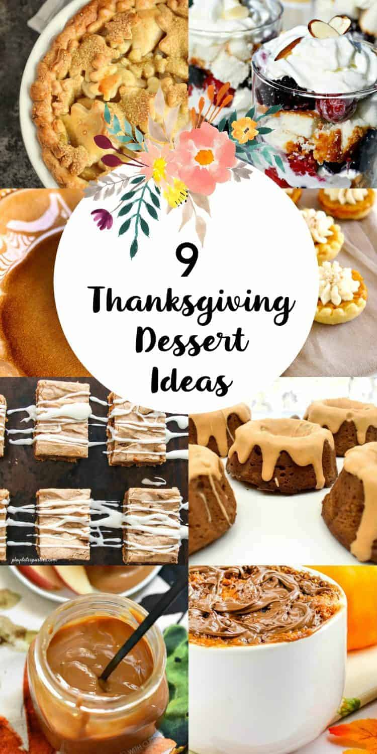 Oblong collage of 9 pictures of Thanksgiving desserts with an overlay that says 9 Thanksgiving Dessert Ideas