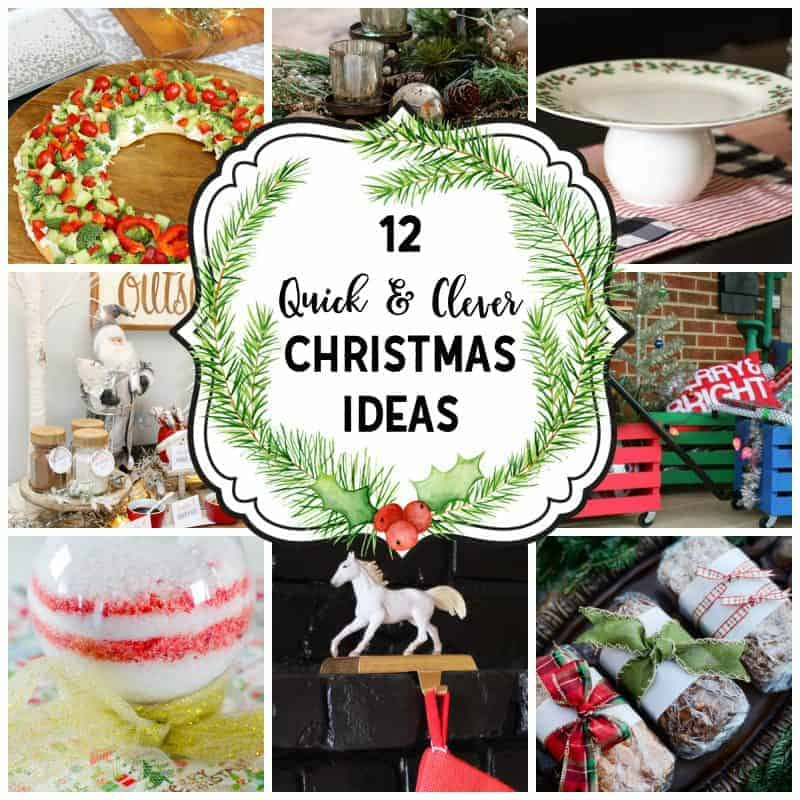 picture collage of 12 quick and clever Christmas ideas