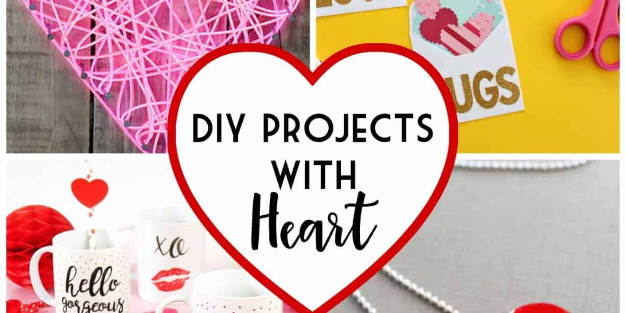 DIY Projects with Heart
