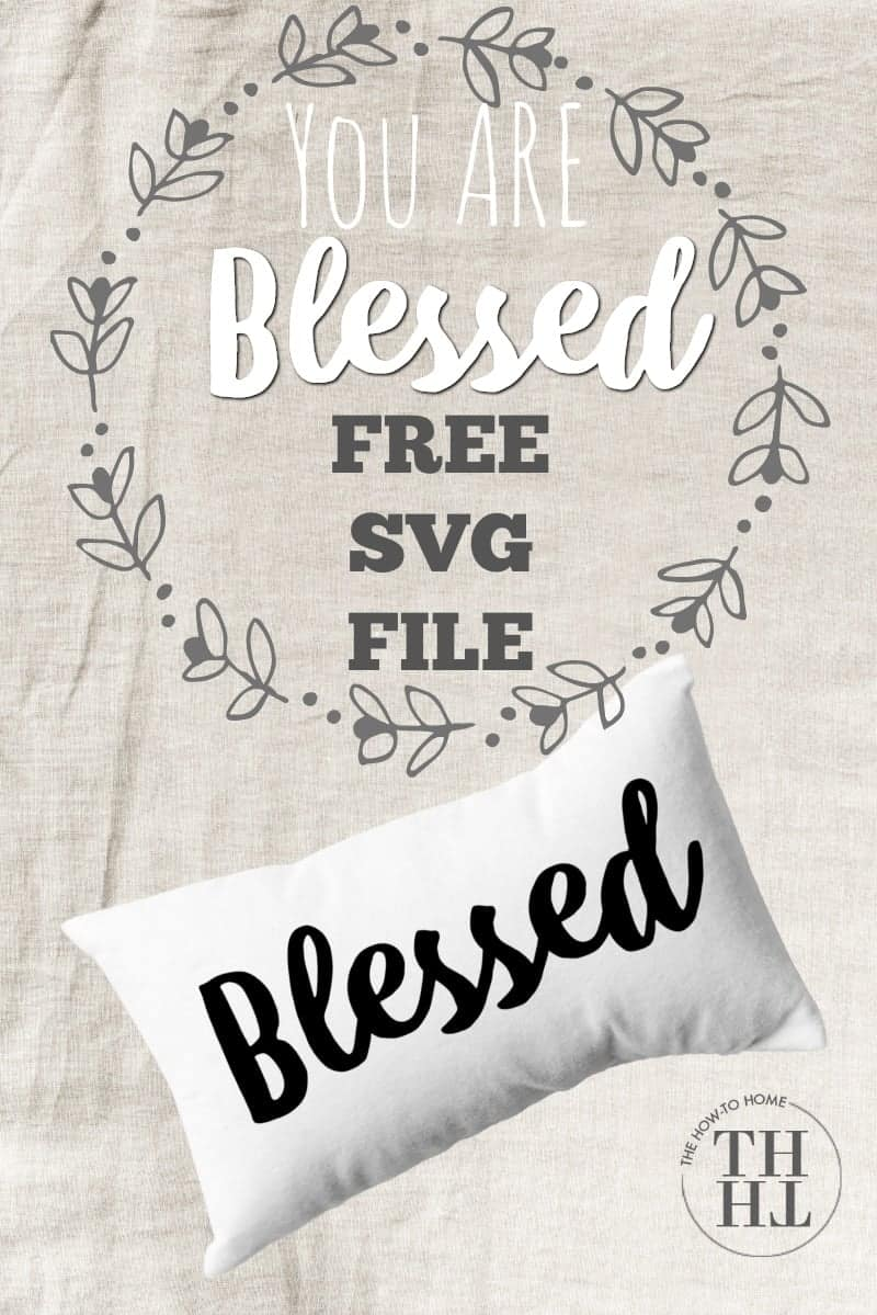Blessed Free SVG File - Blessed in black iron on on white pillow