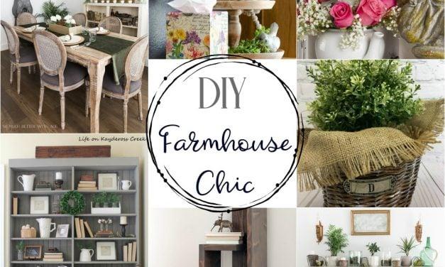 DIY Farmhouse Chic Decor