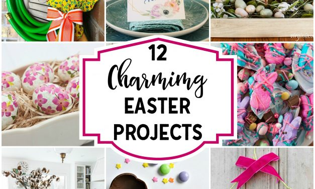 12 Charming Easter Projects