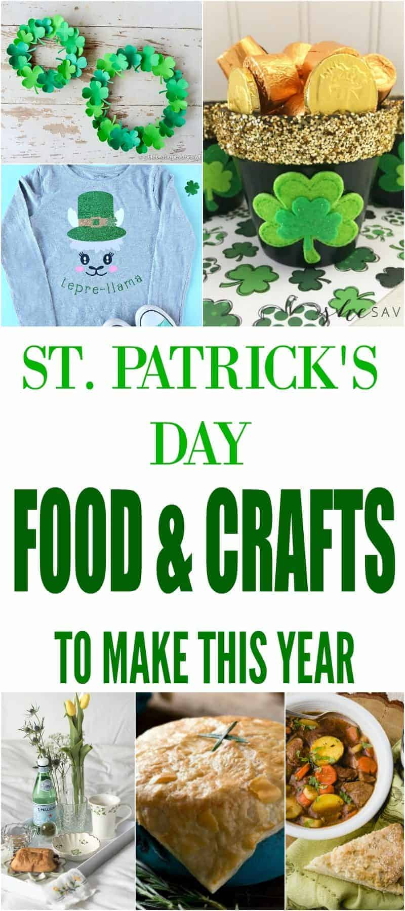 Long Pinterest collage of St. Patrick's Day food recipes, craft ideas, and decorations including shamrock wreaths, Irish Stew, Cricut t-shirt, lepre-llama, tiered tray, and pot of gold craft