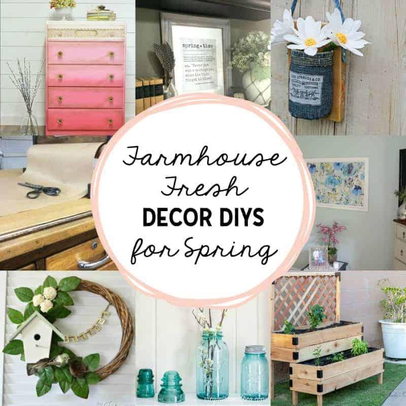 photos of farmhouse fresh home decor DIYs in a square collage