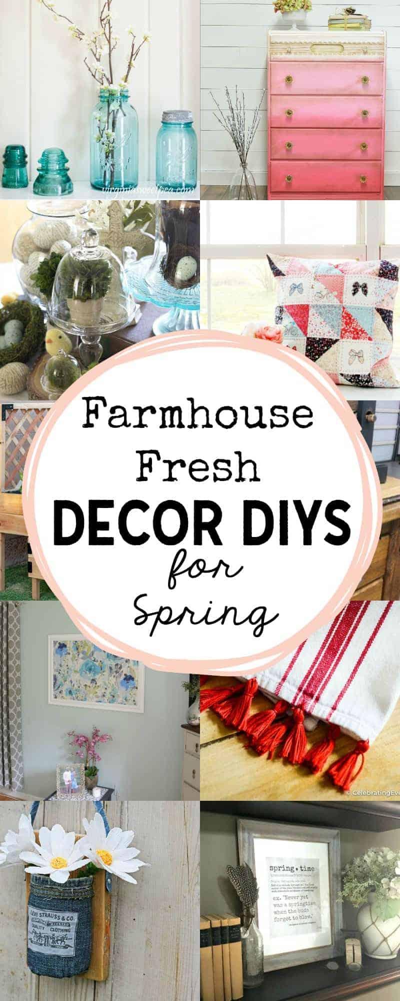 photos of farmhouse fresh home decor DIYs in a long pinterest style collage