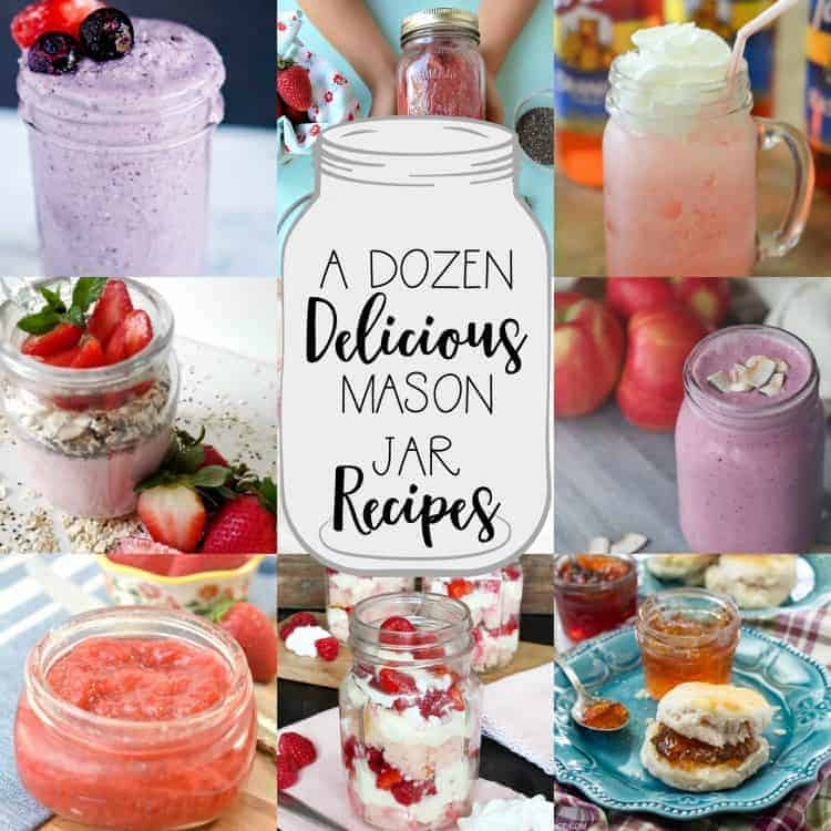 collage of recipes all served in a mason jar