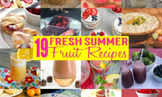 19 Recipes Made with Summer Fruit
