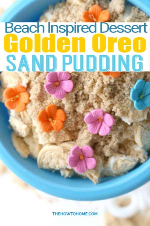 Overhead view of golden oreo dirt pudding with sand and beach flowers