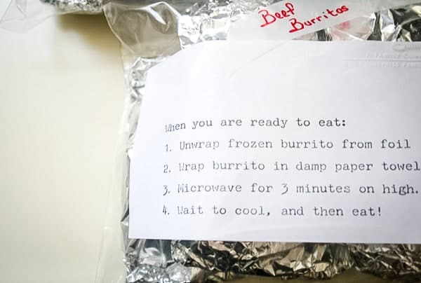 Make ahead freezer burritos individually wrapped in aluminum foil and in a zip lock bag with reheating directions.