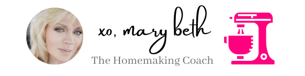 closing signature with pic of Mary Beth - The Homemaking Coach Logo - and a hot pink mixer