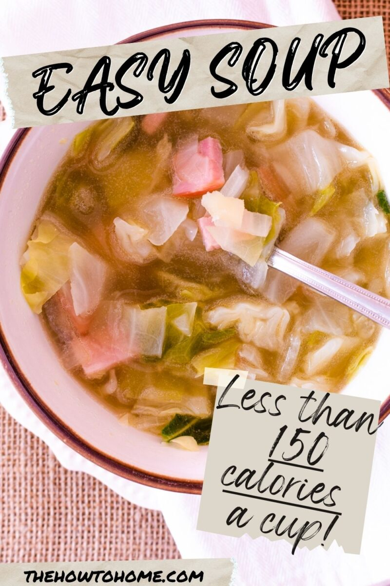 overhead view of a bowl of ham and cabbage soup - 150 calories a cup!