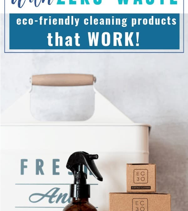 Zero Waste Cleaning Products That WORK!