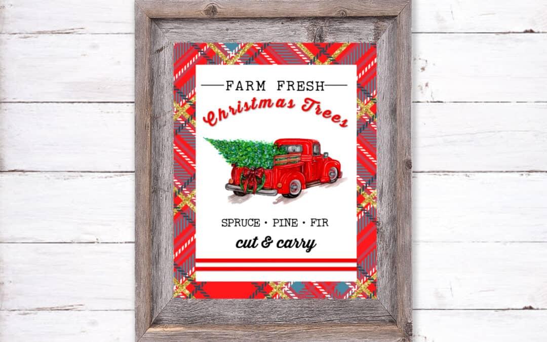 Farm Fresh Trees and Vintage Truck Printable